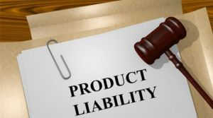 Product Liability Attorneys Represent Victimized Consumers